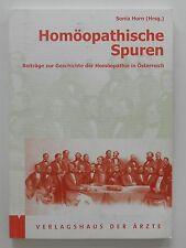 Sonia Horn Homöopathische Spuren Beiträge zur Geschichte der Homöopathie