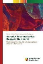 NEW Introdução a teoria das Reações Nucleares (Portuguese Edition)