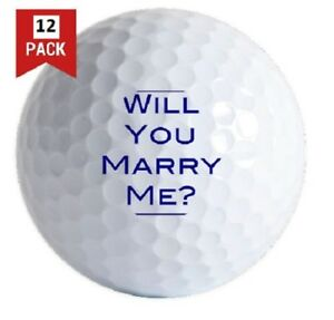 1 Dozen (Will You Marry Me) Brand New Unique Printed Golf Balls Makes Great Gift