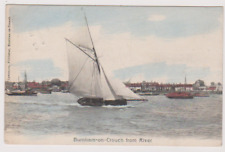BURNHAM ON CROUCH - FROM RIVER - SAILING YACHT - POSTCARD - ESSEX - USED 1905