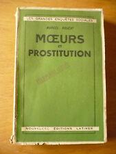 Marcel Rogeat, Moeurs et prostitutions