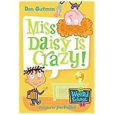 Miss Daisy Is Crazy! by Dan Gutman (2005, Hardcover)