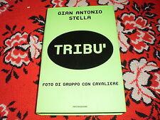 gian antonio stella tribu foto di gruppo con il cavaliere cart. sovr. 2001