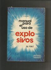 Manual para el uso de explosivos - Du Pont