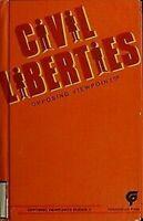 Civil Libertés: Opposing Viewpoints par Bach, Julie S
