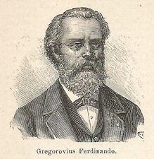 A6958 Ferdinando Gregorovius - Stampa Antica del 1927 - Xilografia