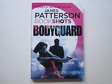 JAMES PATTERSON - BOOK SHOTS - BODYGUARD - JESSICA LINDEN - Unread Condition
