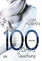 For 100 Days - Täuschung (Die 100-Reihe, Band 1) von Adr... | Buch | Zustand gut