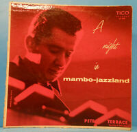 PETE TERRACE A NIGHT IN MAMBO JAZZLAND LP 1956 MONO NICE CONDITION! VG/G+!!