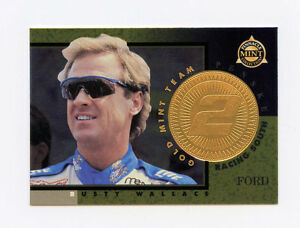 RUSTY WALLACE 1998 98 PINNACLE MINT GOLD FOIL PARALLEL INSERT CARD #10