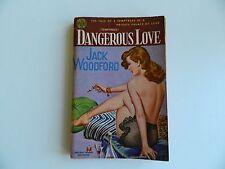 Dangerous Love by Jack Woodford, Avon #402,  1950