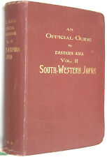 An Official Guide to Eastern Asia vol. II SOUTH-WESTERN JAPAN 1914 BE anglais
