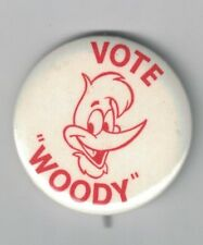 "Vintage 1 1/2 ""  Woody Woodpecker Pinback Button Vote Woody"