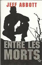 JEFF ABBOTT ENTRE LES MORTS