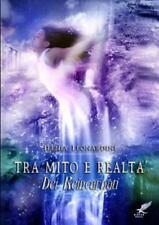 Tra Mito e Realta ( Dei Reincarnati) by Ilenia Leonardini (2015, Paperback)
