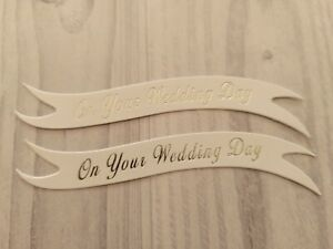 Pack of 10/15 On your Wedding Day die cut banners card toppers embellishments