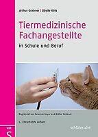 Tiermedizinische Fachangestellte in Schule und Beru... | Buch | Zustand sehr gut