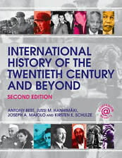International History of the Twentieth Century and Beyond by Antony Best