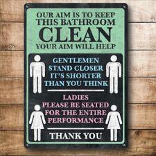 Keep Bathroom Clean, Funny Tiolet Notice Small Metal Steel Wall Sign