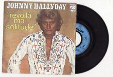 SP JOHNNY HALLYDAY-REVOILA MA SOLITUDE -FRENCH