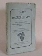 PRUNAIRE / L'ART DE COLORER LES VINS 1877 / RARE EDITION ORIGINALE