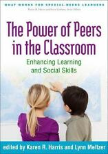 What Works for Special-Needs Learners: The Power of Peers in the Classroom :...