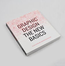 Graphic Design - The New Basics - Ellen Lupton and Jennifer Cole Phillips