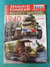 HISTOIRE DE GUERRE BLINDÉS ET MATÉRIEL N°77 1940 B1 bis weygand stonne 12e GRCA
