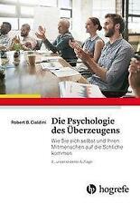Die Psychologie des Überzeugens von Robert B. Cialdini (2017, Gebundene Ausgabe)