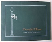 BEAUTIFUL PLACES IN THE CITY OF SCHENECTADY Susan Rosenthal 1999 SC Signed - Q