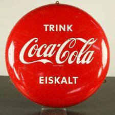 Trink Coca Cola Eiskalt Button Blechschild Vintage 50er 60er Jahre