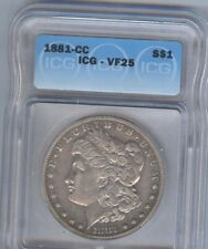 1881-CC - Morgan Silver $1  ICG VF25 - SCARCE DATE  !