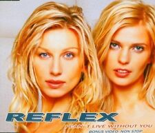 Reflex I can't live without you (2004) [Maxi-CD]
