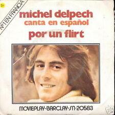 MICHEL DELPECH 45 TOURS ESPAGNE CANTA EN ESPANOL