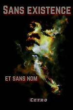 Sans Existence et Sans Nom by Cetro (2016, Paperback)