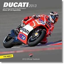 Ducati: MotoGP & Superbike Official Yearbook: 2013 by Edit Vallardi...