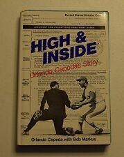 HIGH & INSIDE ORLANDO CEPEDA'S STORY WITH BOB MARKUS HC DJ 1983 1ST ED.  BX31