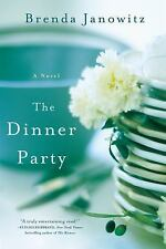 The Dinner Party : A Novel by Brenda Janowitz (2016, Paperback)