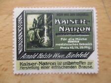 (2527) Reklamemarke Kaiser-Natron Arnold Holste Wwe. Bielefeld
