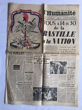 L HUMANITE DU 14 JUILLET 1949 TOUS DE LA BASTILLE A NATION COMMUNISTE