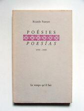 RICARDO PASEYRO : POÉSIES-POESIAS 1950-1990 / LE TEMPS QU'IL FAIT / 1991