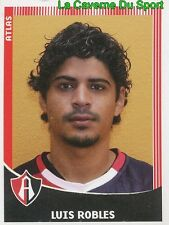 043 LUIS ROBLES MEXICO FC.ATLAS GUADALAJARA PRIMERA DIV APERTURA 2010 PANINI