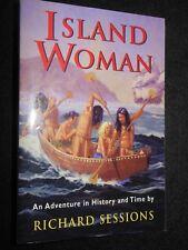 SIGNED; Island Woman: A Novel - Richard Sessions - 1997-1st (John Fowles's Copy)
