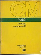 Original Oe John Deere Model 35 Forage Harvester Operators Manual Om E47718c3