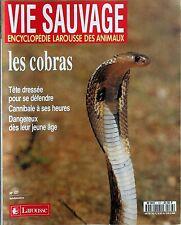 Vie Sauvage n°137- 1986 : Les Cobras Tête dressée pour se défendre
