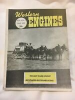 Vtg Western Engines Magazine 1970 Steam Power tractor Steamboating Stage Hold-Up