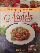 Readers Digest: Gute Küche Leicht Gemacht: Nudeln Einfach Und Raffiniert,Wie Neu