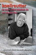 Koellreutter : As Revoluções Musicais de Um Mestre Zen by Emanuel Pimenta...