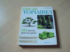 L'ABC DES TOPIAIRES - Denis RETOURNARD