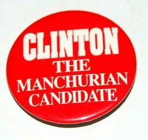 1992 BILL CLINTON THE MANCHURIAN CANDIDATE campaign pin pinback button political